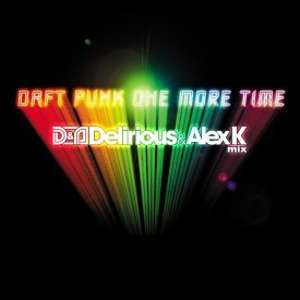One More Time (Delirious & Alex K Mix)