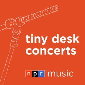 Tiny Desk Concert
