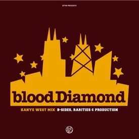 B-Sides, Rarities & Production (Mixed By Blood Diamond)