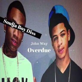 """Overdue"" (Soulja Boy Diss)"