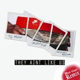 """Deltron - """"THEY AIN'T LIKE US"""" (REMIX) Cover Art"""