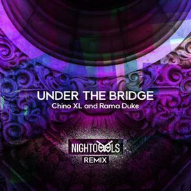 Under The Bridge (NIGHTOWLS Remix)