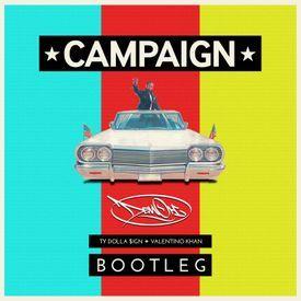 Campaign (DemOh Bootleg)