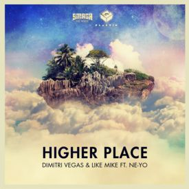 Higher Place (feat. Ne-Yo) - Radio Edit