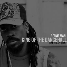 King Of The Dancehall (Dennis Blaze Remix)