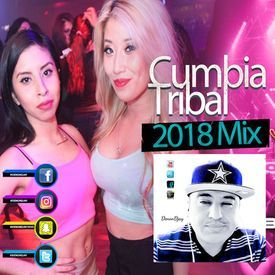 Cumbia Tribal 2018 Mix DenonDjayVEVO