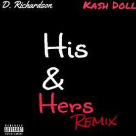 His & Hers (Remix) (Feat. Kash Doll)
