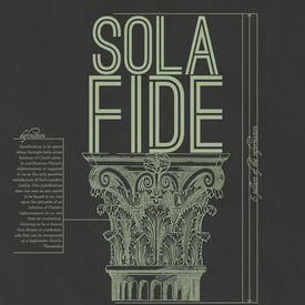 Sola Fide Part 3 - Perseverance of the Saints