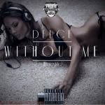 Deuce - Without Me Cover Art