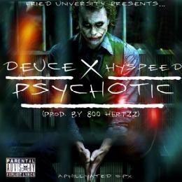 Deuce - Psychotic Ft. Hyspeed Cover Art