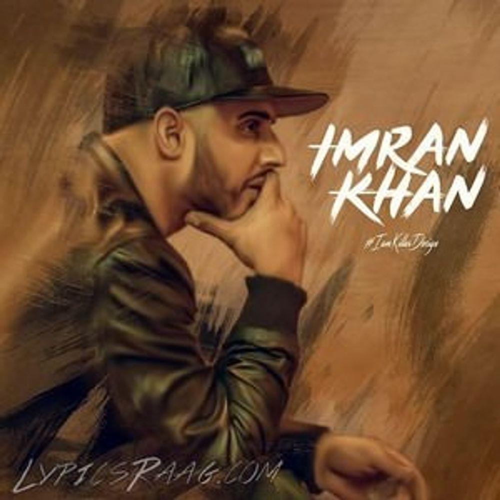 Punjabi Song By Imran Khan From Devilrana2904 Listen For Free