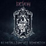 Devon Lucyfer - Devon 02.Metallium-VII Dimension Cover Art