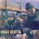Diamond Media 360 - High Quota (feat. Tragedy Khadafi)  Cover Art