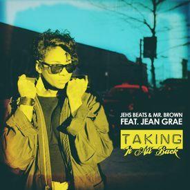 Taking It All Back (feat. Jean Grae)