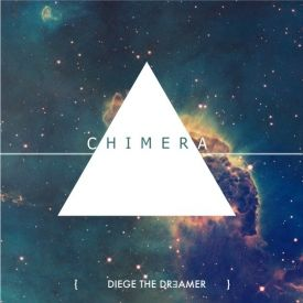 Diege The Dreamer - Chimera:The Beginning Cover Art