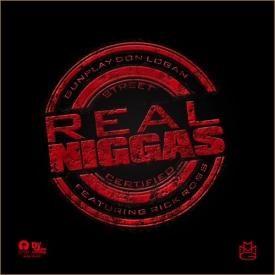 Real Niggas f. Rick Ross