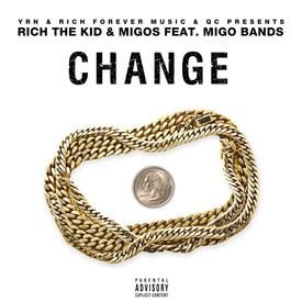 Change ft Rich the Kid x Migo Bands