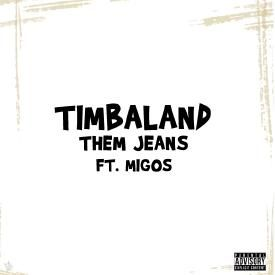 Them Jeans (ft Migos)