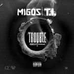 Digital Trapstars - Trouble (ft T.I.) Cover Art