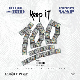 Keep It 100 (ft. Fetty Wap) [Prod. Zaytoven]