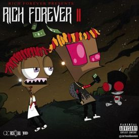 Famous Dex x Rich The Kid - Rich Forever