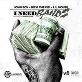 Digital Trapstars - John Boy ft Rich the Kid x Lil Mouse - I Need Bandz (Prod by Murda) Cover Art