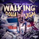 WALKING DOLLAR SIGN