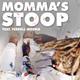 MOMMA'S STOOP