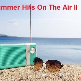 Summer Hits On The Air II