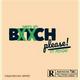 Bitch Please (prod.Psycho beats)