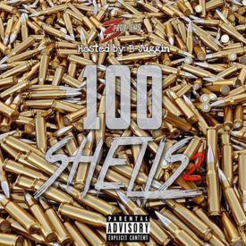 100 Shells Pt. 2