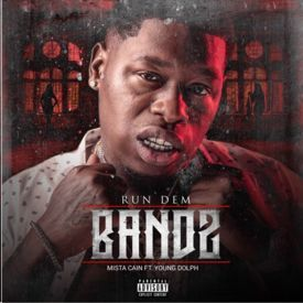 Run Dem Bandz (Ft. Young Dolph)