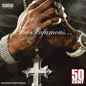The Infamous 50 Cent