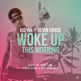 Woke Up This Morning (feat. Devin Cruise)