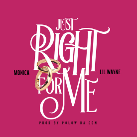 Just Right For Me (ft. Lil Wayne)