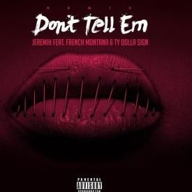 Don't Tell 'Em (Official Remix)