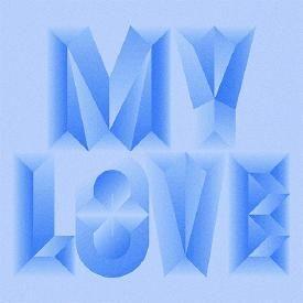 My Love (Ft. Drake)