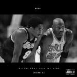 DJ 14 - Bitch Don't Kill My Vibe (Alternate Version) Cover Art