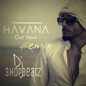 Havana - K.R. - Remix - dj_3hopbeatz