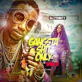 gangsta shit only vol 2