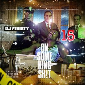 ON SOME KING SH!T VOL.15