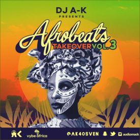Afrobeats Takeover Vol. 3