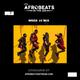 Afrobeats in the AM Week 10 Mix