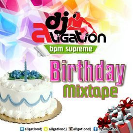 DJ ALIGATION - B'DAY HIPHOP MIXTAPE