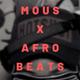 Anonymous X Afrobeats Vol 1