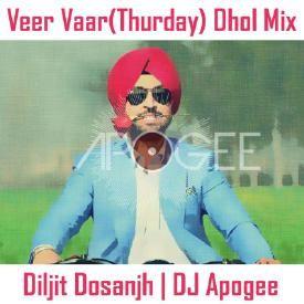 Veer Vaar Dhol Mix - Diljit Dosanjh