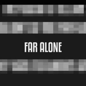 Far Alone (Remix)