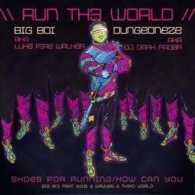 Run Th3 World