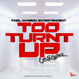 TTU (Too Turnt Up)