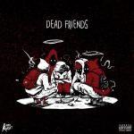 """Arabmixtapes - """"Dead Friends"""" Cover Art"""